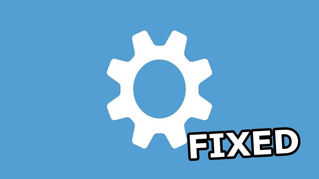 Fix: Updates and Settings not Opening in Windows 10