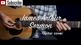 James Arthur - Sermon ft. Shotty Horroh guitar cover/guitar (lesson/tutorial) w Chords. /play-along/