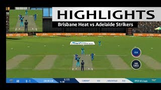 Match 36 Brisbane Heat Vs Adelaide Strikers Highlights Prediction Kfc Bbl 09 2020 Real Cricket 19