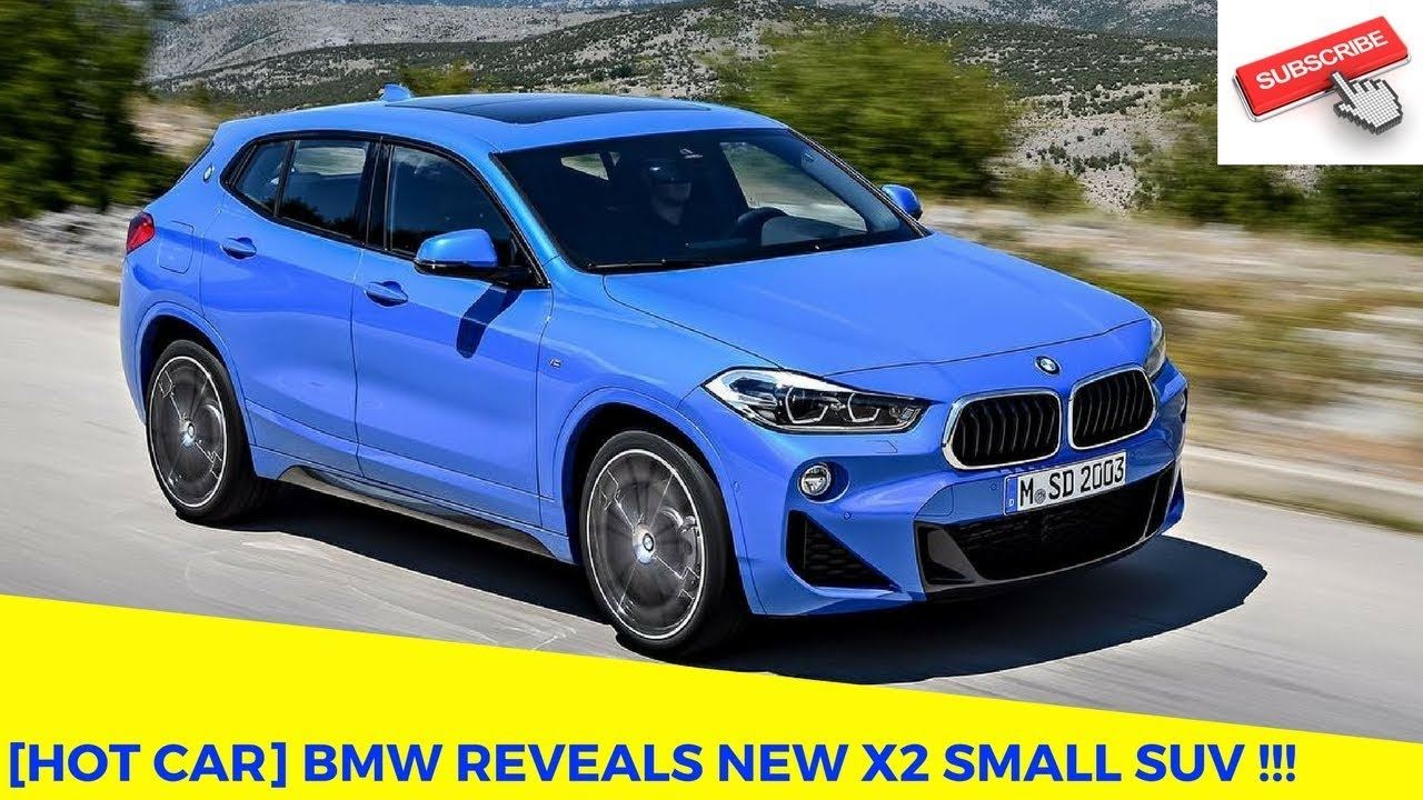Hot Car Bmw Reveals New X2 Small Suv Youtube