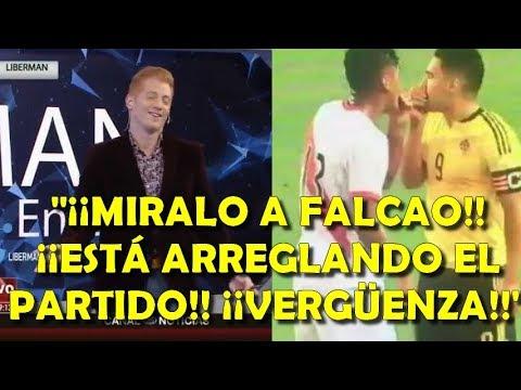 """Liberman destroza a Falcao, Colombia y Perú por el """"arreglo"""" en las Eliminatorias: """"Vergonzoso"""""""