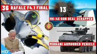 Indian Defence Updates : 36 Rafale F4 Final,MK-45 Deal Scrapped,MDNL Armoured Vehicle,New DRAL Unit