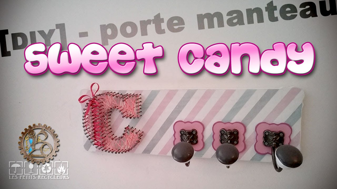 tuto diy porte manteau sweet candy youtube. Black Bedroom Furniture Sets. Home Design Ideas