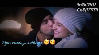 New love whatsapp status 😍2018 ll pyar tune jo nibhaya 😘
