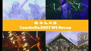 Do LaB at Coachella 2017 Weekend 1 Recap