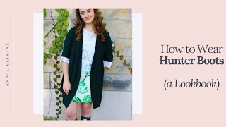 How to Wear: Hunter Boots | Fall Lookbook