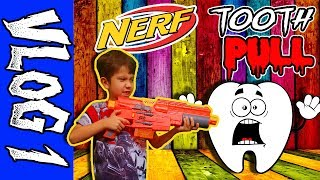 CRAZY NERF GUN TOOTH PULL - VLOG # 1 - ITS NERF OR NOTHING! + Monster Trucks! ?😀