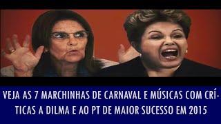 Baixar Veja as 7 marchinhas de Carnaval e músicas com críticas a Dilma e ao PT de maior sucesso em 2015