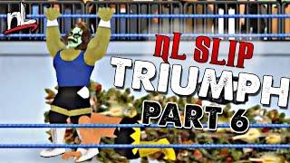nL Highlights - BEST of nL SLIP [PART 6] (Wrestling Revolution)