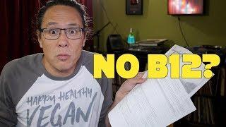 My Brain Rotting From Lack of B12? Response to Anti Vegan Hater