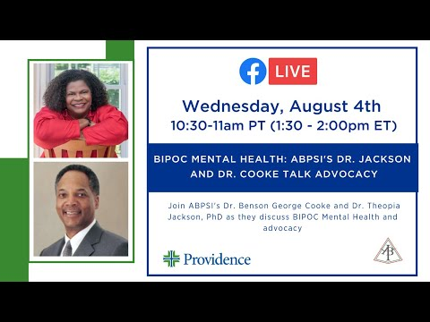 BIPOC Mental Health: ABPsi's Dr. Jackson  and Dr. Cooke talk Advocacy