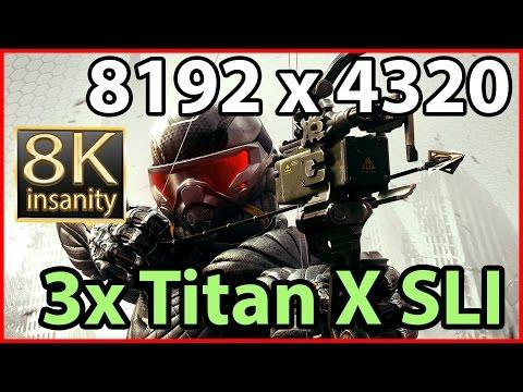 Crysis 3 8K gameplay - 3x Geforce Titan X SLI 8k