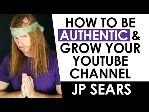 How to be your Authentic Self and Be Original on YouTube — JP Sears Interview