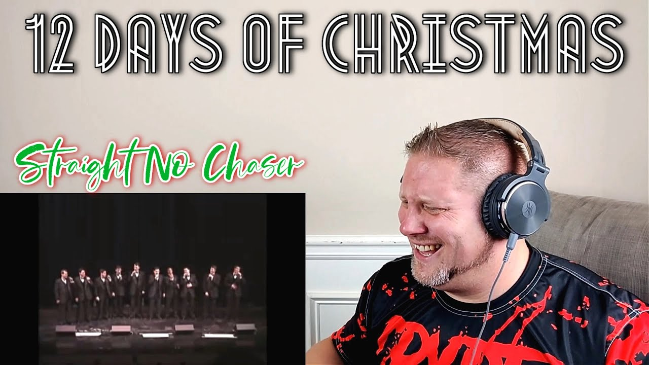 Download Straight No Chaser - The 12 Days of Christmas (original from 1998) REACTION