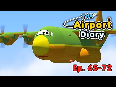 The Airport Diary - 65-72 - episodes - Cartoons about planes - Best animation for kids