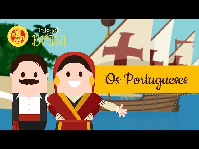 Os Portugueses - Raízes do Brasil