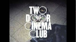 Two Door Cinema Club -