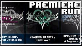 Premiere Run: Kingdom Hearts II.8, Part 1
