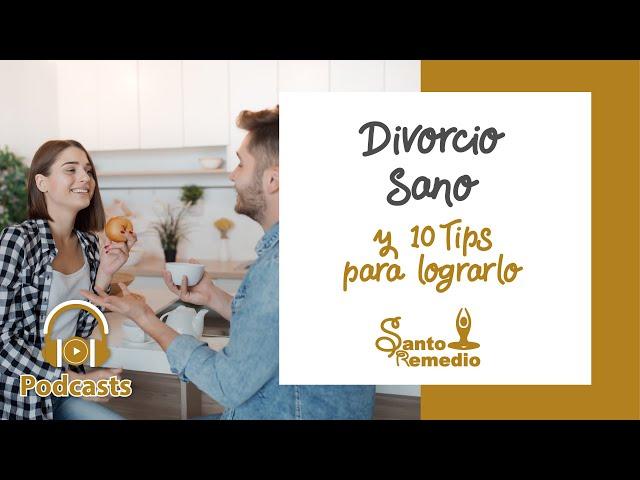 Divorcio sano y 10 tips para lograrlo - Santo Remedio Panamá. Farmacia de Medicina Natural.