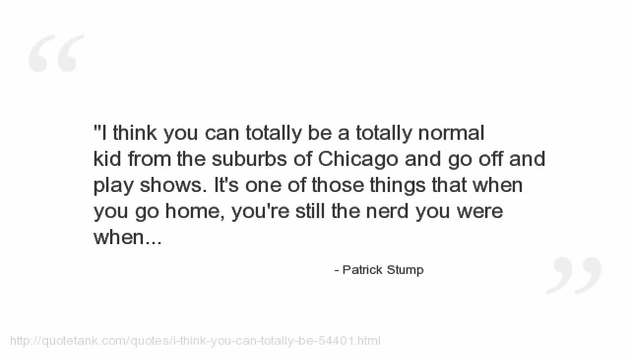 Patrick Stump Quotes - YouTube
