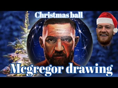 Connor McGregor 👊 / Drawing Christmas Ball❄️