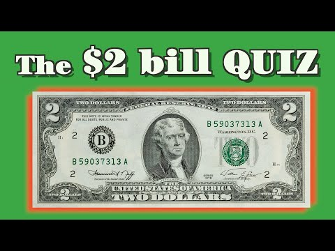 Take The $2 Bill Quiz!  Multiple Choice Trivia About The 2 Dollar Bill