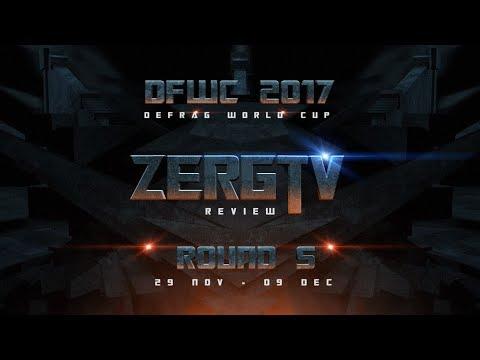 Чемпионат Мира по DEFRAG - DFWC 2017 - ROUND 5 с ZERGTV
