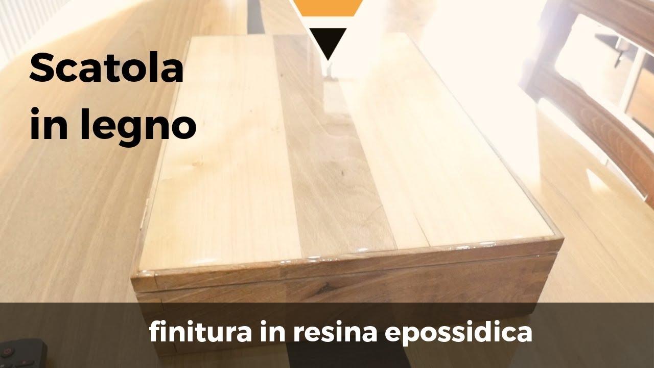 Scatola in legno con finitura in resina epossidica fai da te youtube