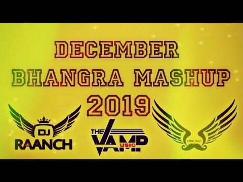 December Bhangra Mashup 2019  Light Bass11 X Dj Raanch  Latest Punjabi Songs 2019  Bass Boosted