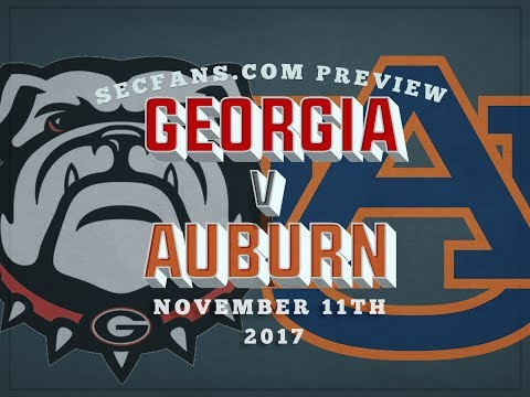 Georgia vs Auburn - Preview & Predictions - 2017 College Football - UGA vs AU