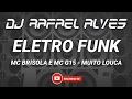 ELETRO FUNK 2017 - MC BRISOLA E MC G15 - MUITO LOUCA