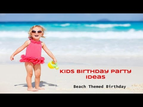 Beach Themed Birthday Party