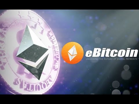 What Is EBitcoin?