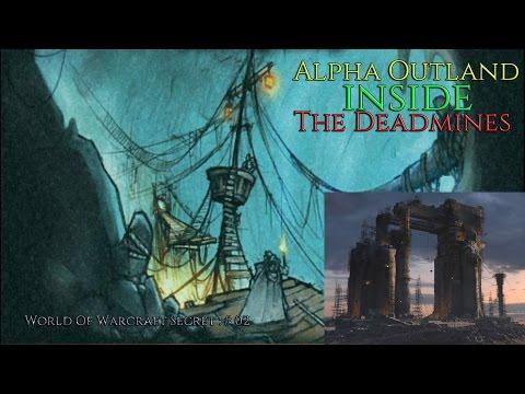 World Of Warcraft Secret : Old Outland INSIDE The Deadmines ! (Alpha Hellfire Peninsula)