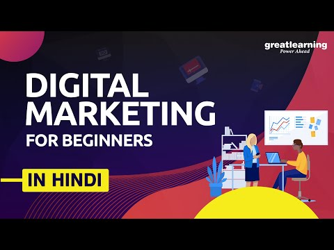 Digital marketing For Beginners in Hindi | What is Digital Marketing | Great Learning