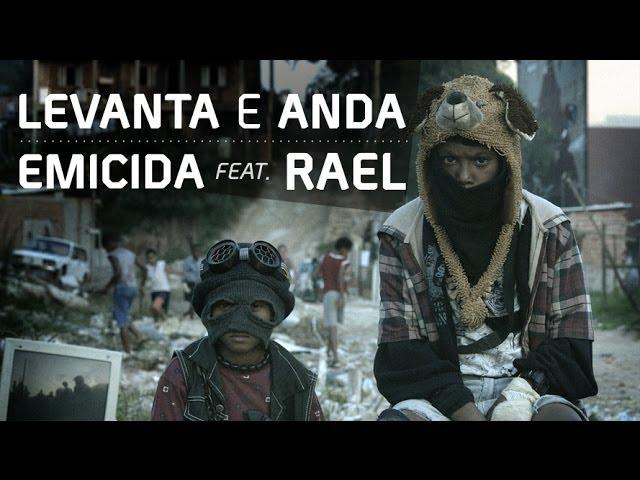 Emicida - Levanta e anda - Clipe Oficial part. Rael - FIFA 15 Soundtrack