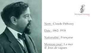♬ DEBUSSY | LA MER, II JEUX DE VAGUES ♬ |  MUSIQUE CLASSIQUE TV ♬
