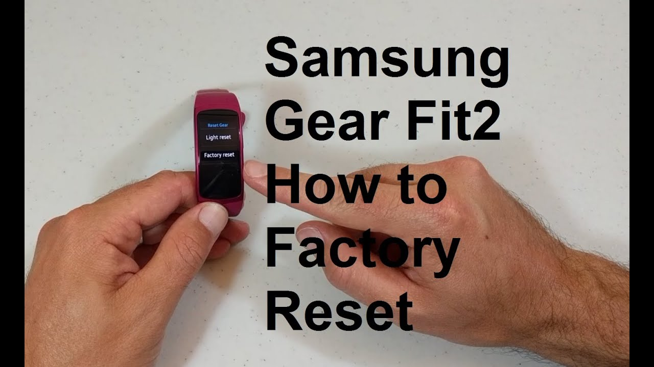 Samsung Gear Fit2 How to Factory Reset - YouTube