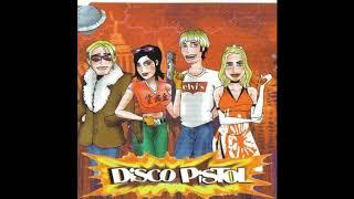 Disco Pistol  - Saturday Everyday