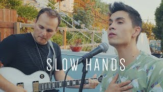 Slow Hands (Niall Horan) - Sam Tsui & Jason Pitts Cover | Sam Tsui
