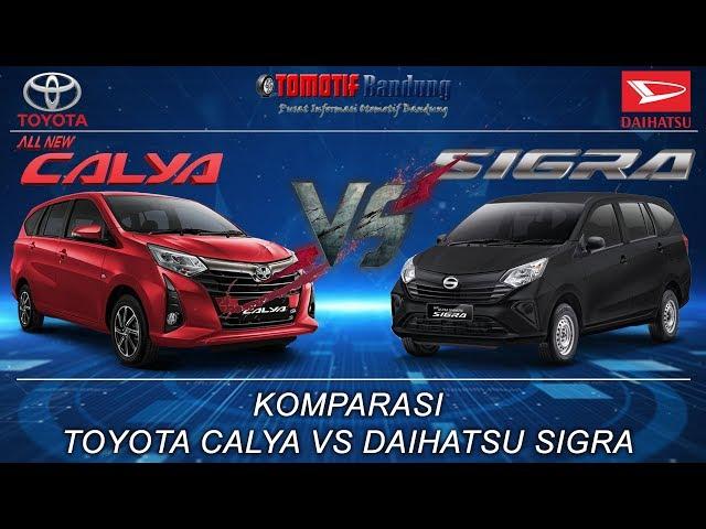 Komparasi Toyota Calya vs Daihatsu Sigra