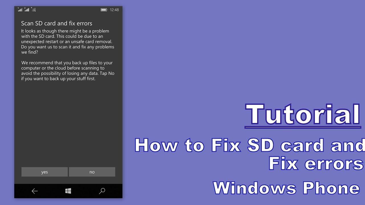 Tutorial: How to Fix Sd card Error in Windows phone