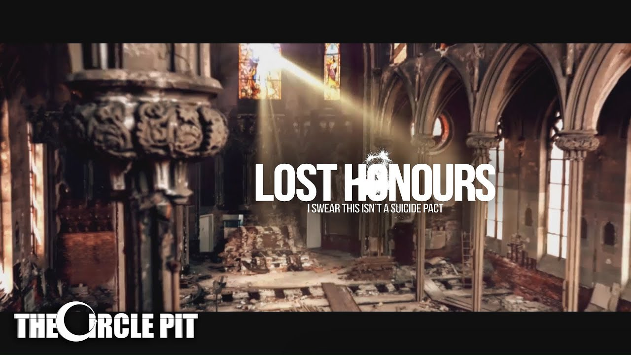 Lost Honours - I Swear this isn't a Suicide Pact (Official Lyric Video) #1
