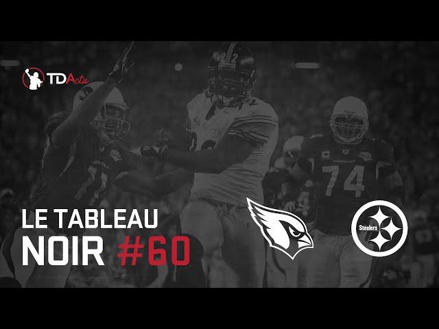 Tableau Noir #60 - Super Bowl XLIII (Steelers-Cardinals)