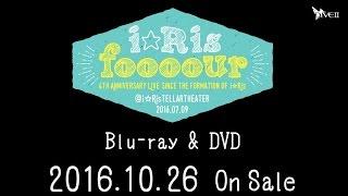 10月26日発売LiveBlu-ray/DVDi☆Ris結成4周年Live~foooour~@i☆RisTELL...