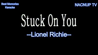 Stuck On You- Lionel Richie-(Karaoke Version)