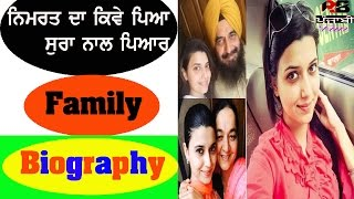 Nimrat khaira Biography in punjabi | with family | childhood | Parents | About Nimrat khaira | songs