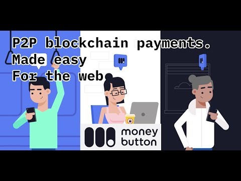 Money Button - P2P Blockchain Payments for Any Website