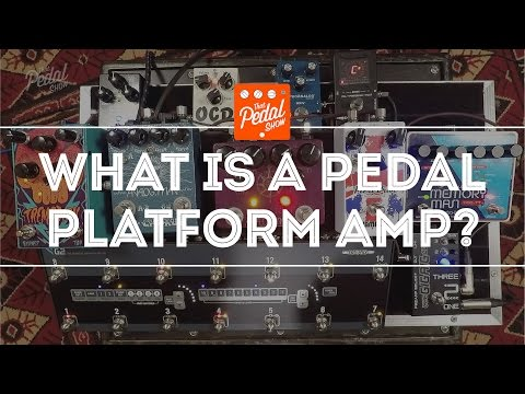 That Pedal Show – Wampler Bravado: What Is A Pedal Platform Amp Anyway?