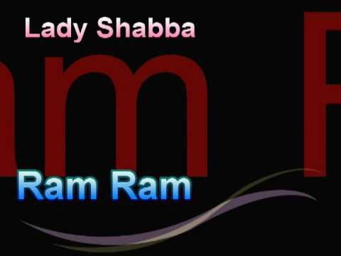 Lady Shabba Ram Ram